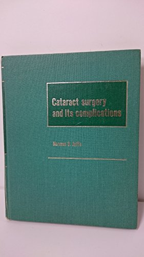 9780801624025: Cataract Surgery and Its Complications