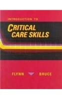 Introduction to Critical Care Skills: Flynn, Janet-Beth McCann
