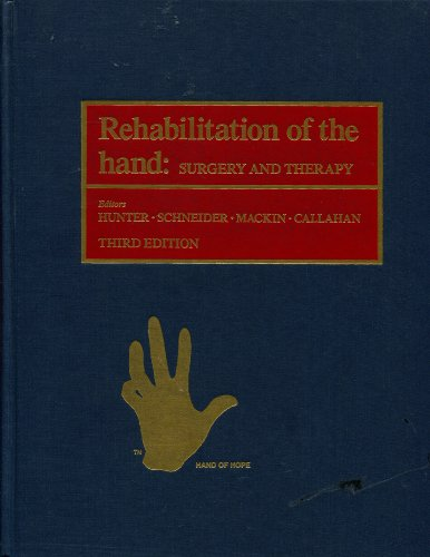 9780801624728: Rehabilitation of the Hand