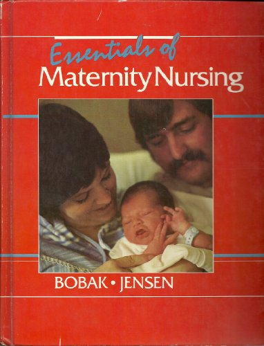 9780801624865: Essentials of Maternity Nursing