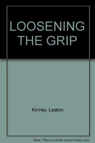 9780801626739: Loosening the Grip: Handbook of Alcohol Information