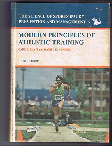 9780801626791: Modern Principles of Athletic Training: The Science of Sports Injury Prevention and Management