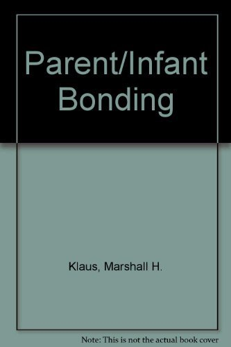 9780801626852: Parent Infant Bonding