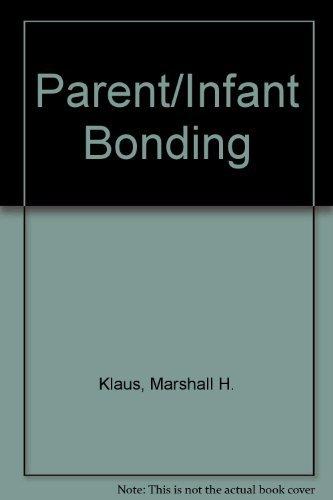9780801626852: Parent Infant Bonding