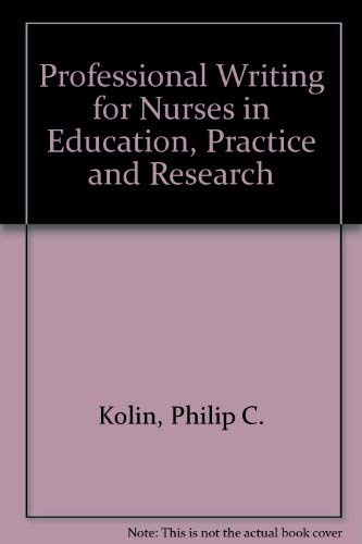 9780801627248: Professional Writing for Nurses in Education, Practice and Research