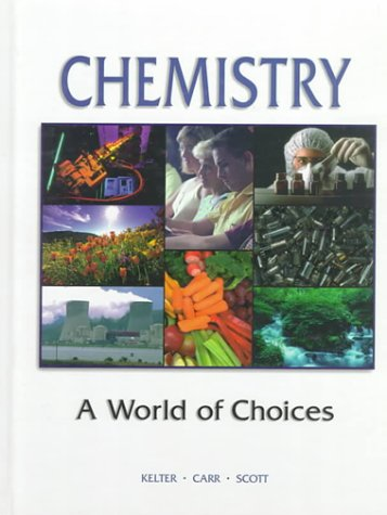9780801627286: Chemistry : A World of Choice