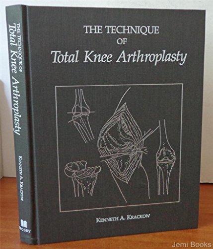 9780801627330: The Technique of Total Knee Arthroplasty