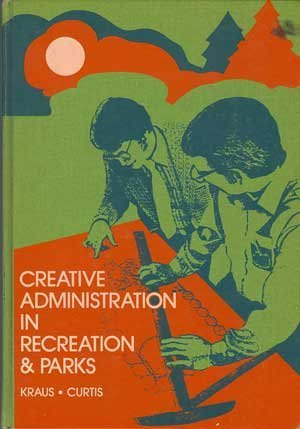 Creative Administration in Recreation & Parks