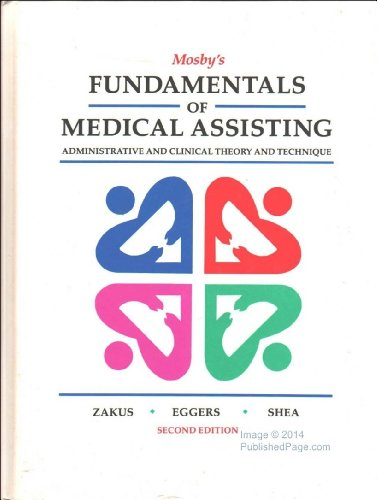 9780801628955: Fundamentals of Medical Assisting: Administrative and Clinical Theory and Technique