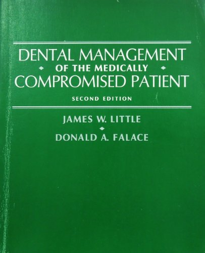 9780801630354: Dental Management of the Medically Compromised Patient