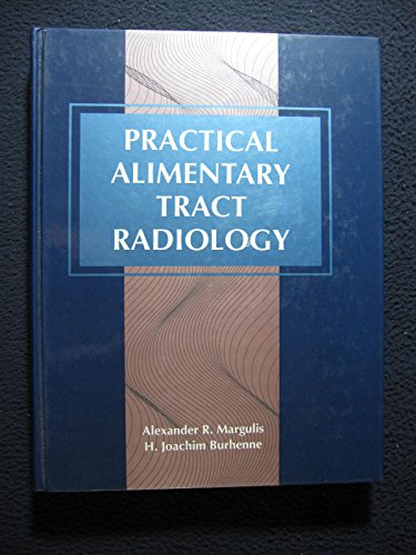 9780801631337: Practical Alimentary Tract Radiology