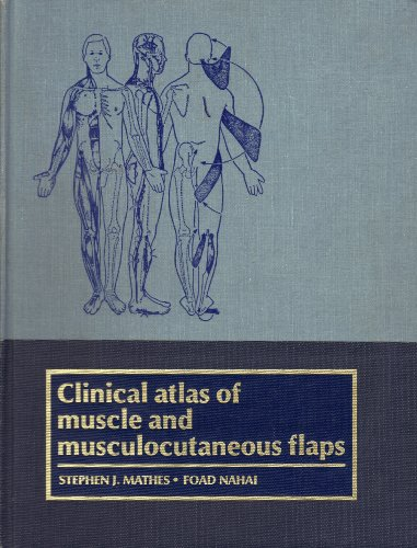 9780801631412: Clinical Atlas Of Muscle And Musculocutaneous Flaps