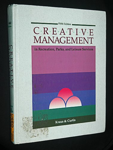 9780801632310: Creative Management In Recreation and Parks