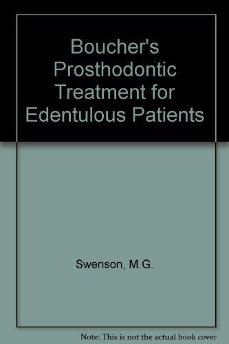 Boucher's Prosthodontic Treatment for Edentulous Patients: Zarb, George A.,