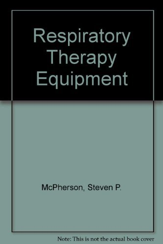 9780801633416: Respiratory Therapy Equipment