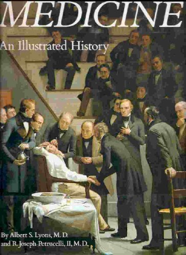 9780801633744: Medicine: An Illustrated History
