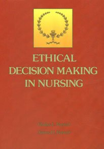 9780801633829: Ethical Decision Making in Nursing