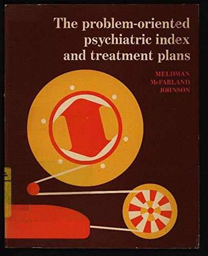 The problem-oriented psychiatric index and treatment plans: Meldman, Monte J