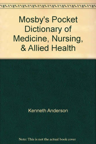 9780801634376: Mosby's Pocket Dictionary of Medicine, Nursing, & Allied Health