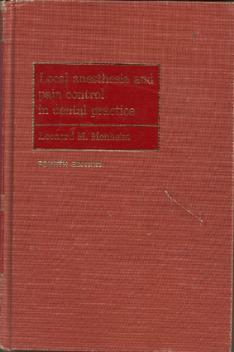 Local Anaesthesia and Pain Control in Dental: Monheim, L.M.