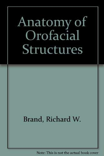 9780801635052: Anatomy of Orofacial Structures