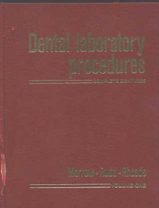 9780801635199: 001: Dental Laboratory Procedures: Complete Dentures, Volume 1