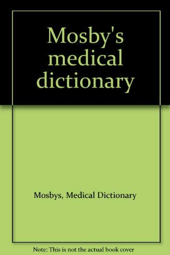 9780801635724: Mosby's medical dictionary