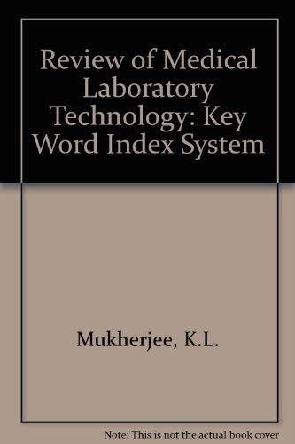 Review of clinical laboratory methods: Key word: Kanai L Mukherjee