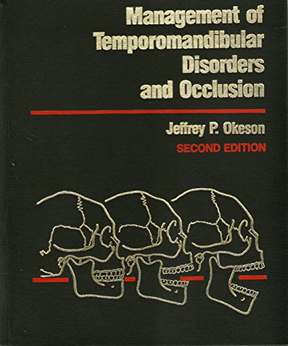 9780801636240: Management of Temporomandibular Disorders and Occlusion