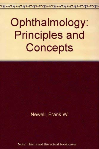 9780801636455: Ophthalmology: Principles and Concepts