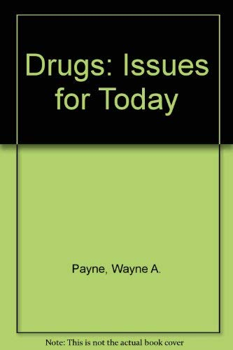 9780801637018: Drugs: Issues for today