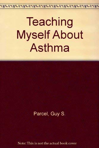 9780801637551: Teaching Myself About Asthma