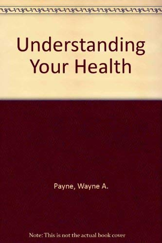 9780801638220: Understanding Your Health