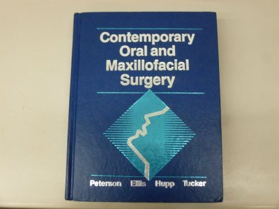 Contemporary Oral and Maxillofacial Surgery: Peterson, Larry J.;