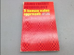 Adjustment Psychology: A Human Value Approach: Poland, Ronal G.,