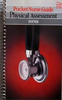 Pocket Nurse Guide to Physical Assessment: Potter, Patricia Ann