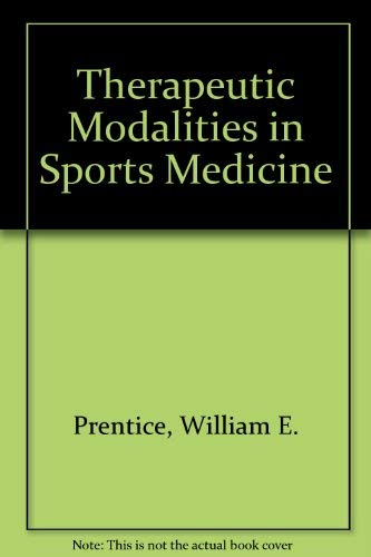 Therapeutic Modalities in Sports Medicine: Prentice