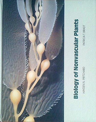 Biology of Non-Vascular Plants: Hayden N. Pritchard, Patricia T. Brandt