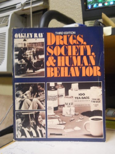 9780801640926: Drugs, Society and Human Behavior