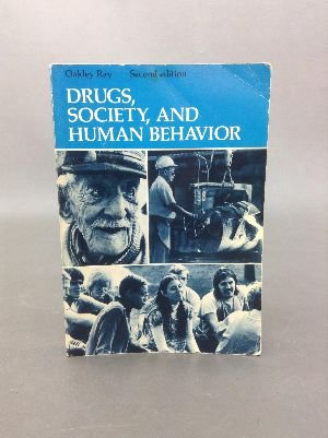 9780801640940: Drugs, society, and human behavior