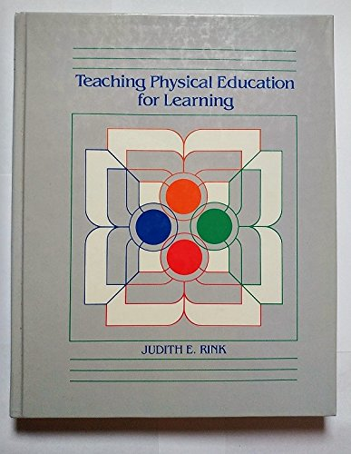 9780801641367: Teaching Physical Education for Learning