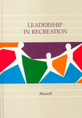 9780801642449: Leadership in Recreation