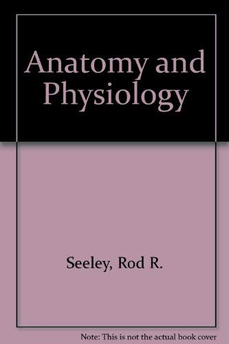 9780801642777: Anatomy and Physiology