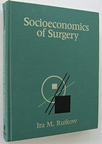 9780801643064: Socioeconomics of Surgery