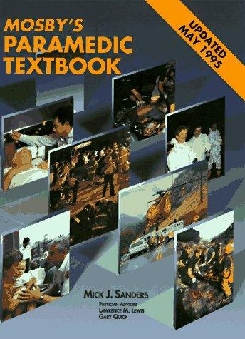 9780801643156: Mosby's Paramedic Textbook