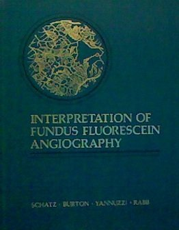 9780801643439: Interpretation of Fundus Fluorescein Angiography