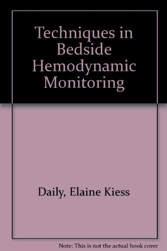 9780801643620: Techniques in Bedside Hemodynamic Monitoring