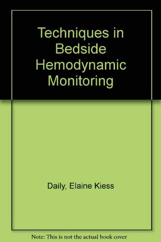 9780801643637: Techniques in Bedside Hemodynamic Monitoring