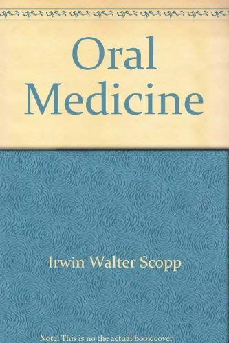 9780801644023: Oral Medicine: A Clinical Approach with Basic Science Correlation