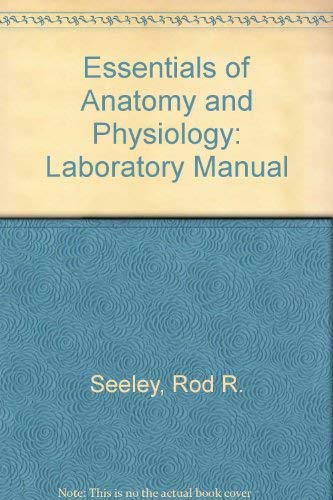 9780801644184: Essentials of Anatomy and Physiology: Laboratory Manual